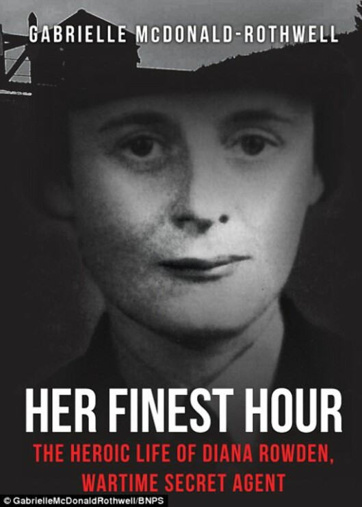 DIANA ROWDEN: Den britiske spesialagenten Diana Rowden ble bare 29 år. Hun ble drept av tyske SS-offiserer i Natzweiler den 6. juli 1944, sammen med tre andre britiske motstandskvinner. Foto: © GabrielleMcDonaldRothwell // BNPS // Faksimile