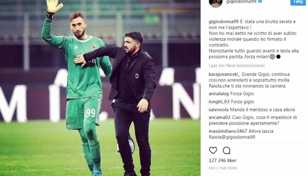 <strong>LEI SEG:</strong> Gianluigi Donnarumma uttaler seg på Instagram etter onsdagens kamp på San Siro.