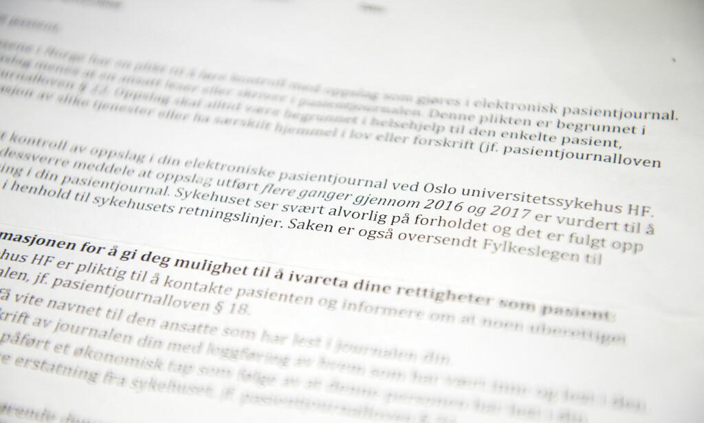 - SVÆRT ALVORLIG: 25 personer har fått dette brevet fra Oslo universitetssykehus. De øvrige åtte som har vært utsatt for ulovlig innsyn i sine pasientjournaler, er enten døde eller har flyttet utenlands. Foto: John Terje Pedersen / Dagbladet
