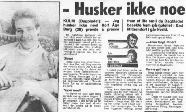 FAKSIMILE: Dagbladets mangeårige og respekterte hoppreporter, Arne Thoresen, og fotograf Tom Martinsen møtte Rolf Åge Berg etter fallet.