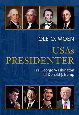 DEN NYE UTGAVEN av Ole O. Moens bok inkluderer også den sittende presidenten.
