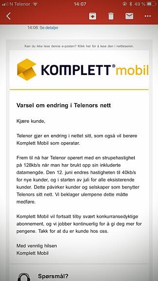 TREGERE: Komplett sendte nylig ut denne e-posten til sine kunder om at Telenor setter ned «strupefarten» fra 128 til 40 kb/s.