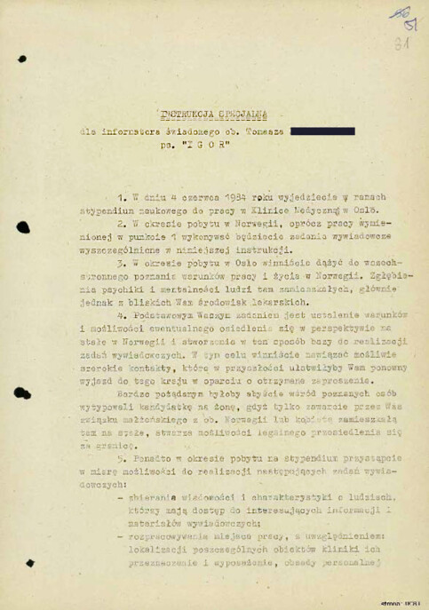 SPY AGREEMENT: On 1 June 1984, Tomasz signed a set of ten special instructions for the assignment he was asked to undertake during his first stay in Norway. He signed an agent contract the following year.