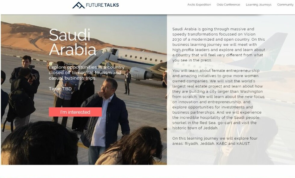 ANNONSERTE: Gründeren Silje Vallestad fristet samfunnstopper med en tur til Saudi-Arabia, for å vise fram det som hevdes å skulle til bli «et moderne og åpent land». Faksimile: FutureTalks