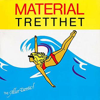 <strong>MINNEVERDIG 6:</strong> «Materialtretthet» av The Aller Værste.