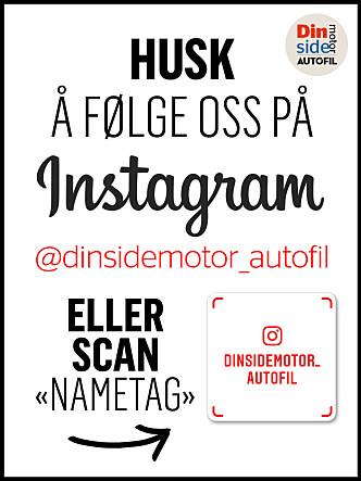 FØLG OSS PÅ INSTAGRAM! @dinsidemotor_autofil