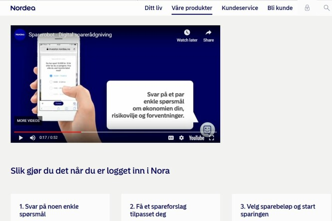 <strong>TRE STEG:</strong> Er du kunde hos Nordea, kan du logge inn i nettbanken og få hjelp av spareboten Nora. Foto: skjermdump.