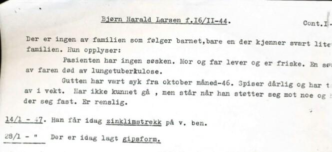 """<strong>PASIENTJOURNALEN:</strong> Bjørn Harald Larssen blir skrevet inn på Kysthospitalet i Tromsø. I journalen noterer overlegen blant annet:""""Der er ingen av familien som følger barnet, bare en der kjenner svært lite til familien."""