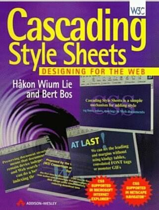 """Boka til Håkon Wium Lie og Bert Bos fra 1997, """"Cascading Style Sheets - Designing for the Web"""", forutså at CSS snart ville bli brukt av grafiske designere."""