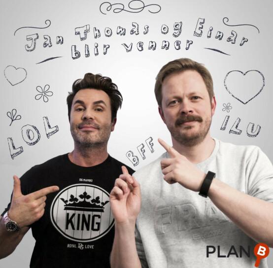 POPULÆRE: Jan Thomas og Einar Tørnquist gjør suksess med sin egen podkast. Foto: Plan B