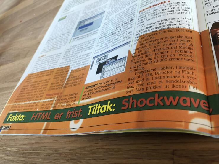 Folkens, HTML er kjipe greier. Løsningen: sleng på litt Shockwave! Verden var annerledes før Steve Jobs kappet fingeren av Flash på 2000-tallet. 📸: Jørgen Jacobsen