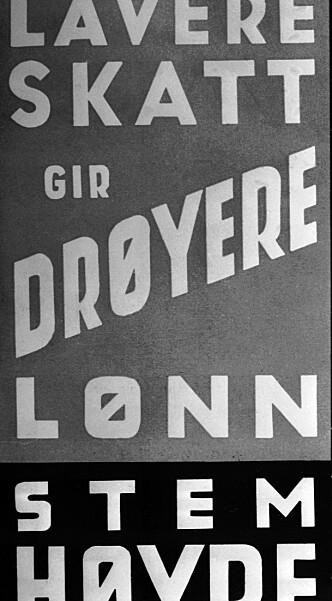 DRØYERE LØNN: Valgplakat for Høyre fra 1949. (Foto: NTB Scanpix)
