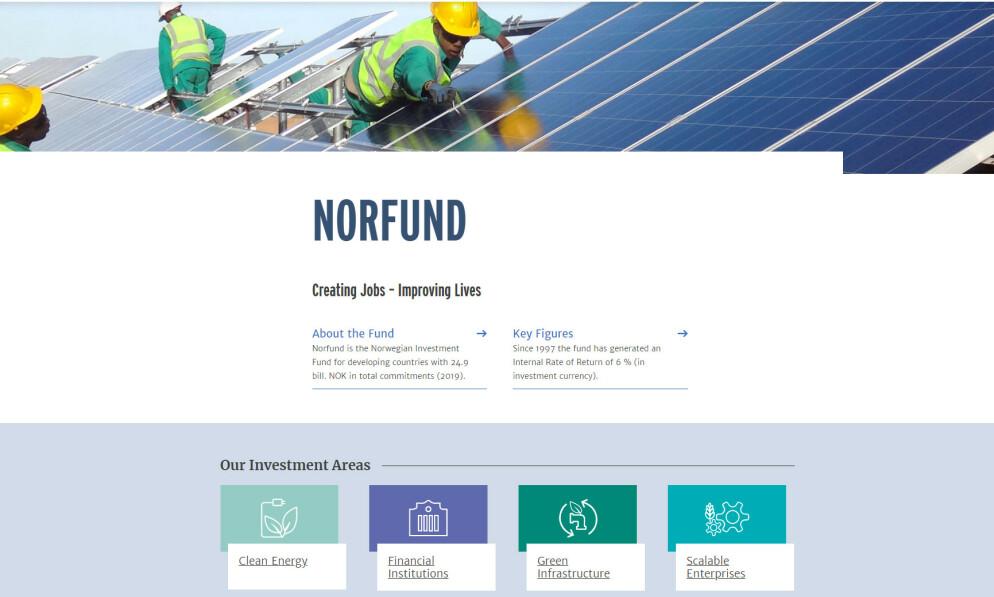 BLE SVINDLET: Det statseide investeringsselskapet Norfund investerer i utviklingsland for å bidra til økonomisk vekst og skape arbeidsplasser. Onsdag sier selskapet at de tapte 100 millioner kroner i en svindel. Foto: Skjermdump