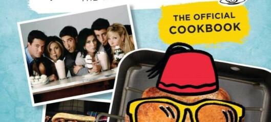 Nå kommer Friends-kokeboka!