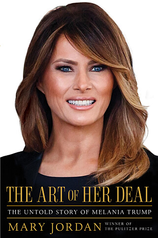 NY BOK: Tirsdag lanseres boka «The Art of Her Deal: The Untold Story of Melania Trump». Foto: AP